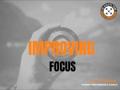 Improving focus